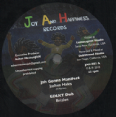 Joshua Hales - Jah Gonna Manifest / Dub / Ras Takura - Eat Up Di Ital / Dub (Joy and Happiness) 12""